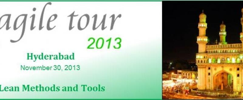 Agile Tour 2013 - Lean Methods and Tools in Hyderabad on November 30, 2013