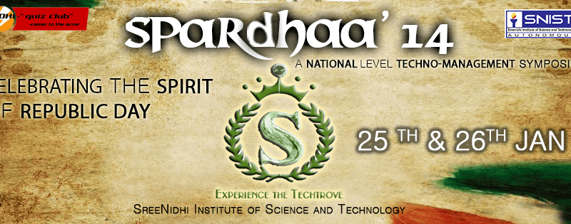 SPARDHAA '14 - Techno-Management Fest in SNIST, Hyderabad from January 25-26, 2014