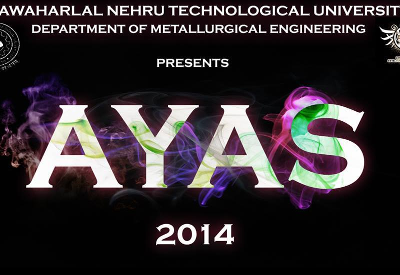 Ayas 2014 - Tech Fest in JNTU Hyderabad from March 14-15, 2014
