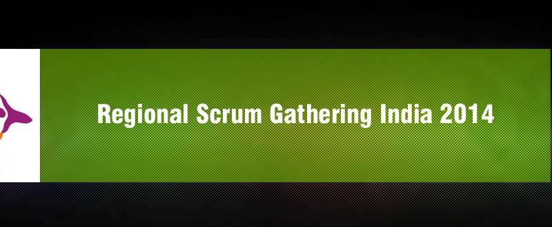 Regional Scrum Gathering India in Hyderabad from July 10-12, 2014
