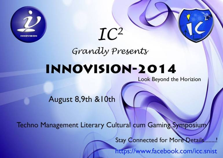 INNOVISION 2014 - Festival in SNIST, Hyderabad from August 8-10, 2014