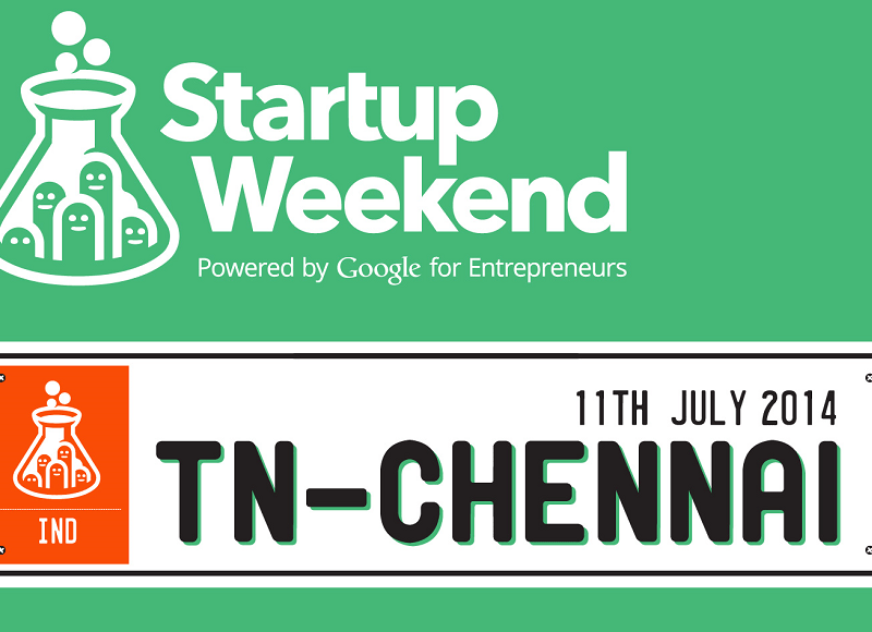 Startup Weekend Chennai 2014 Edition from July 11-13, 2014