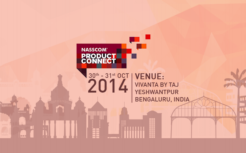 NASSCOM Product Conclave 2014 in Bangalore from October 30-31, 2014