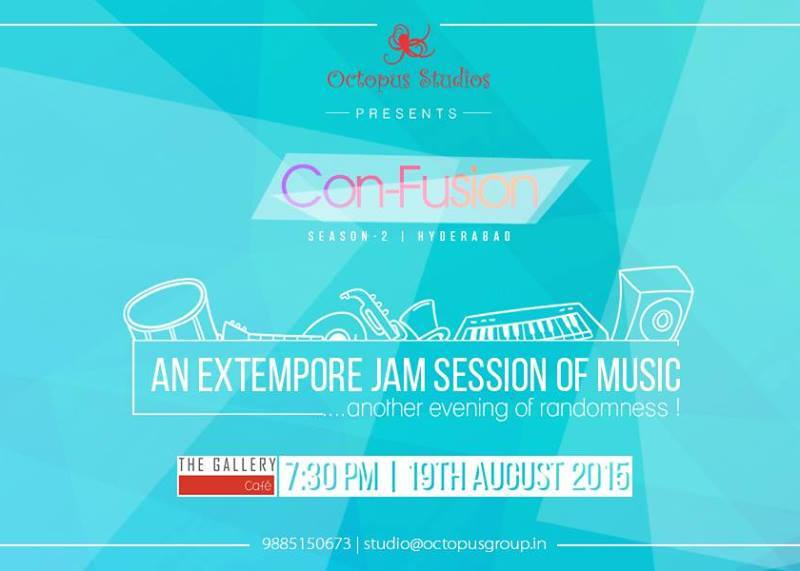 Con-Fusion - Music Jam Session in Hyderabad on August 19, 2015