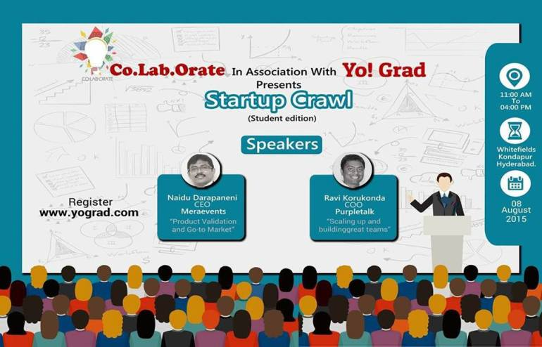 Startup Crawl - Edition 4 (Student Edition) in Hyderabad on August 8, 2015