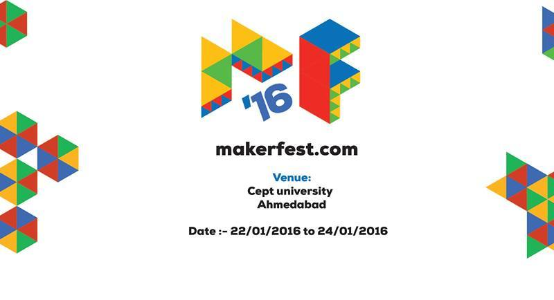 Maker Fest 2016 in Bangalore from January 22-24, 2016