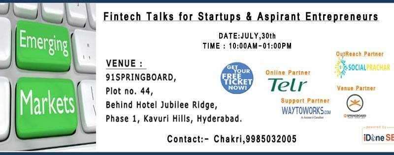Fintech Talks for Startups & Aspirant Entrepreneurs in Hyderabad on July 30, 2016