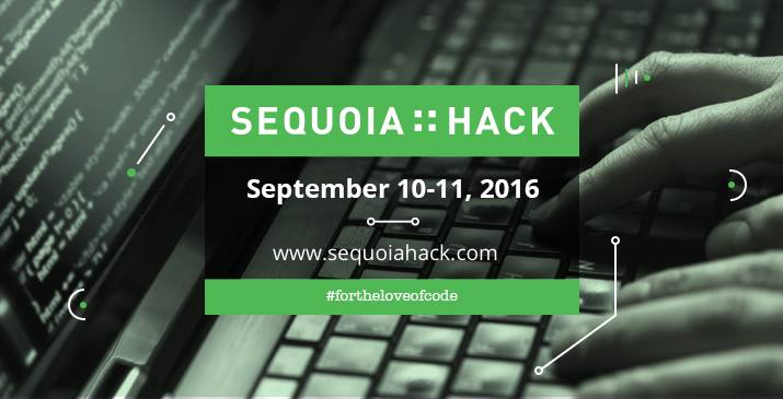 Sequoia::Hack 2016 - Annual Hackathon by Sequoia in Bangalore on September 10-11, 2016