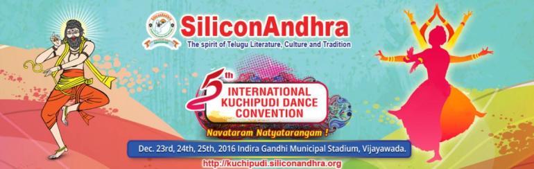 SiliconAndhra - 5th International Kuchipudi Dance Convention in Vijayawada from December 23-25, 2016