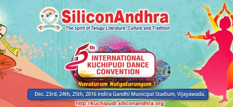 SiliconAndhra - 5th International Kuchipudi Dance Convention in Vijayawada from December 23-25, 2016