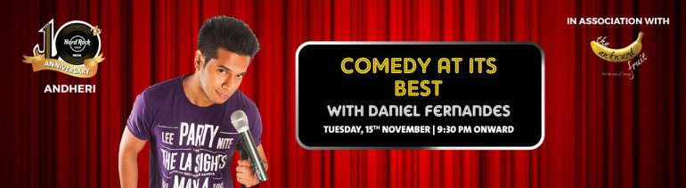Comedy at its best feat. Daniel Fernandes in Hyderabad on November 20, 2016