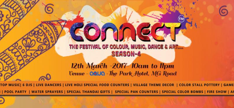 CONNECT - The Biggest HOLI Pool Party in Bengaluru on March 12, 2017