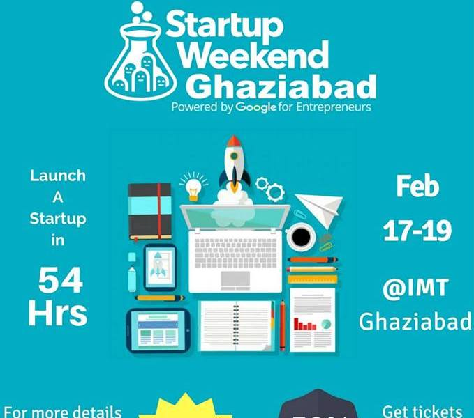 Google Startup Weekend in Ghaziabad from February 17-19, 2017