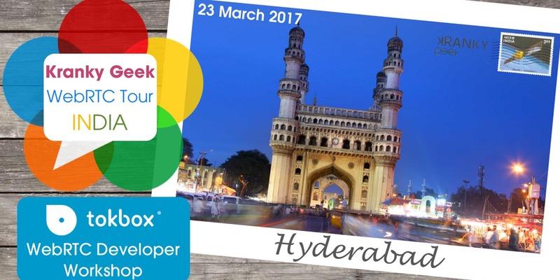 TokBox WebRTC Developer Workshop in Hyderabad on March 23, 2017