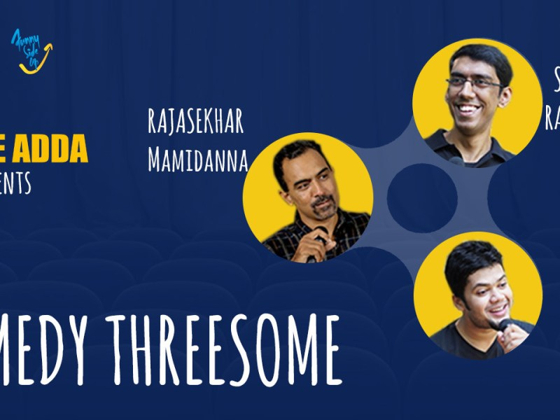 Stage Adda Presents - Comedy Threesome in Hyderabad on September 24, 2017