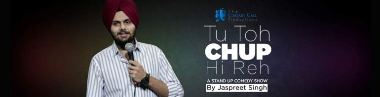 Tu Toh Chup Hi Reh By Jaspreet Singh in Jaipur on September 22, 2017