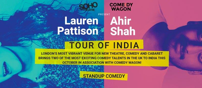 Ahir Shah & Lauren Pattison (UK) India Tour from Oct. 27 - Nov. 5, 2017