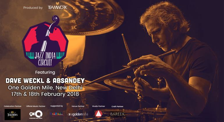 Jazz India Circuit feat Dave Weckl in New Delhi on February 17-18, 2018