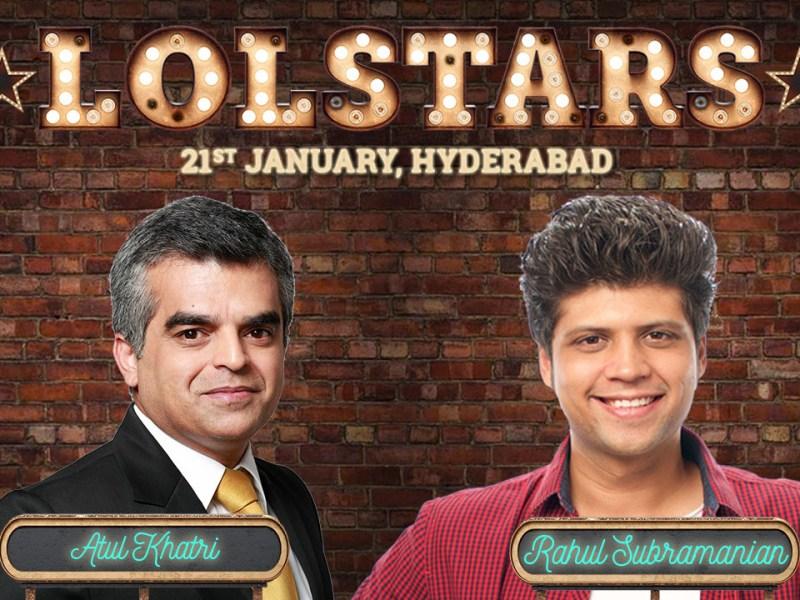 LOLStars ft Atul Khatri & Rahul Subramanian in Hyderabad on January 21, 2018