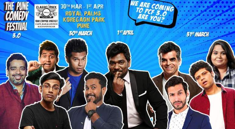 The Pune Comedy Festival 3.0 from March 30 - April 1, 2018
