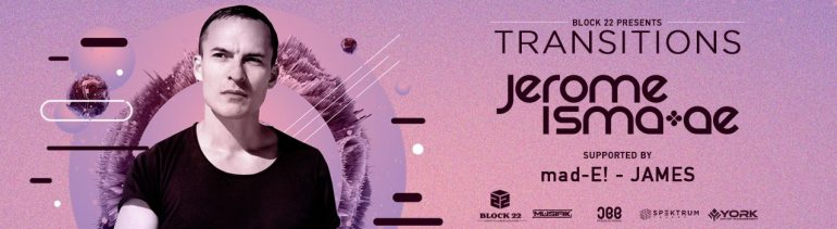 Block 22 Presents Transitions - Jerome Isma-Ae in Hyderabad