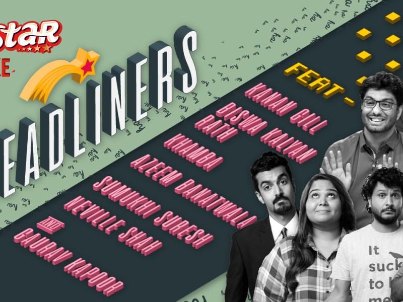 5 Star ke Headliners ft. Kanan, Biswa, Khamba, Azeem, Sumukhi, Neville & Gaurav