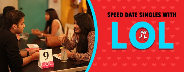 LOL Speed Dating in Chennai