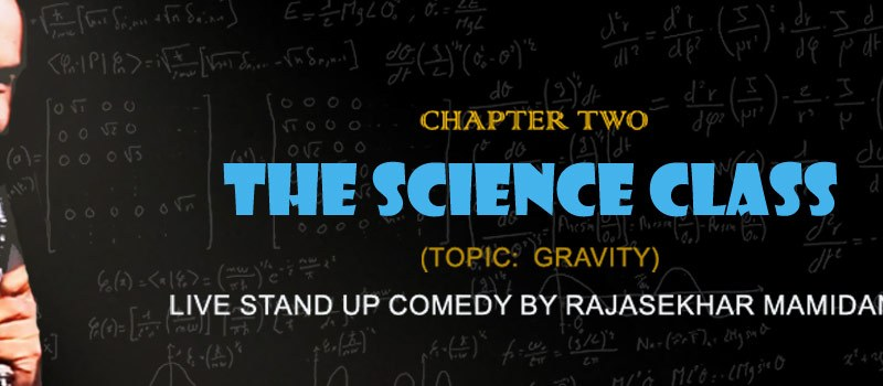 The Science Class - Live Standup in Hyderabad