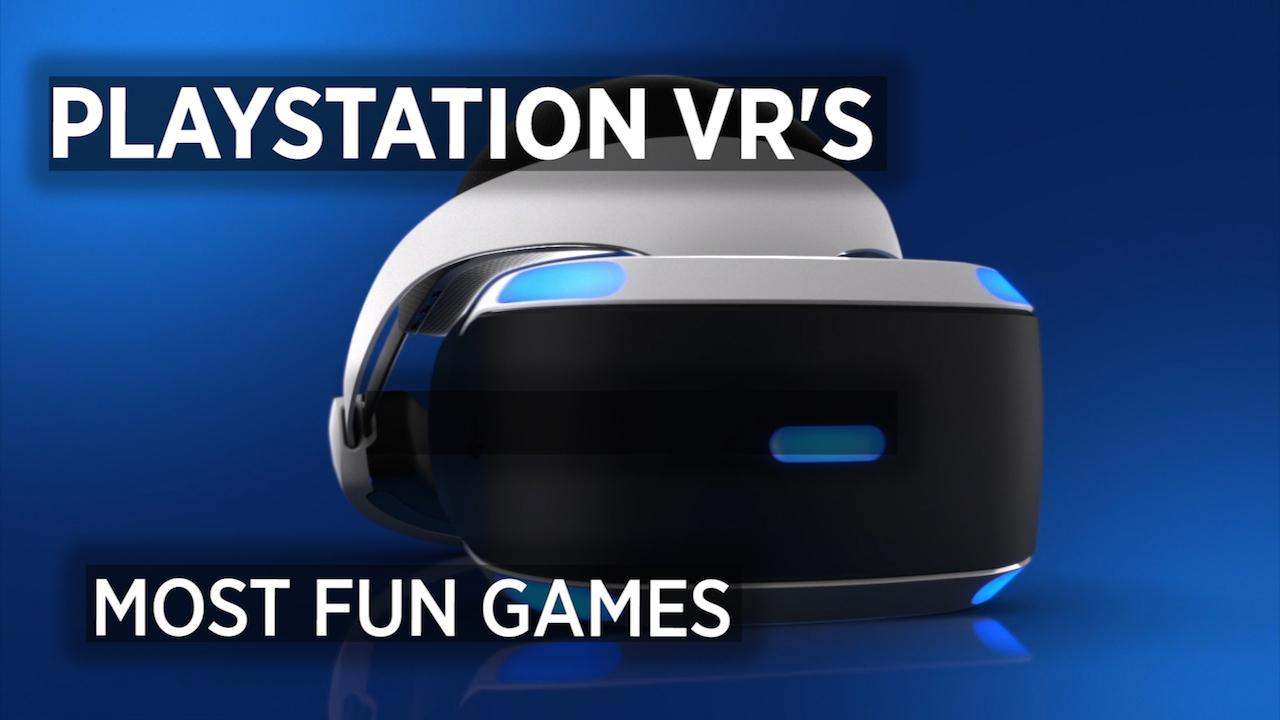 The 5 Most Fun Games For PlayStation VR