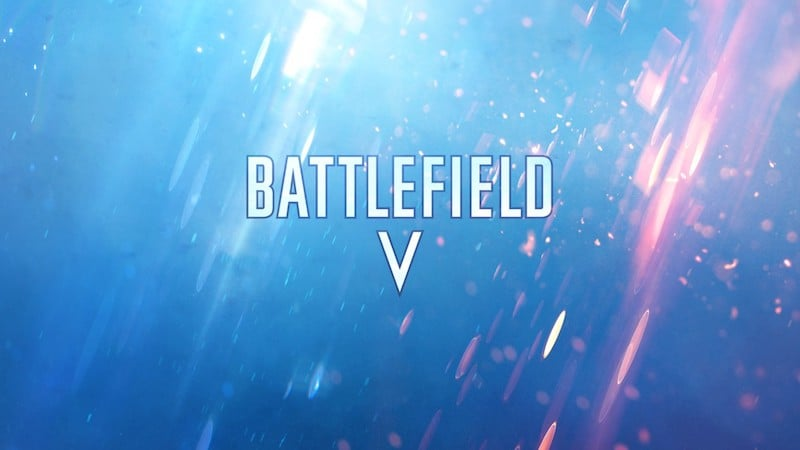 Battlefield V Release Date  Trailer  Gameplay  Modes  Open Beta  and     Battlefield V Release Date  Trailer  Gameplay  Modes  Open Beta  and  Editions