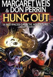 Hung Out Book by Margaret Weis