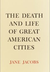 The Death and Life of Great American Cities Book by Jane Jacobs