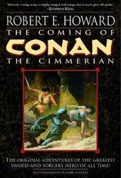 The Coming of Conan the Cimmerian (Conan the Cimmerian, #1) Book