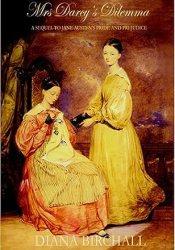 Mrs Darcy's Dilemma Book by Diana Birchall