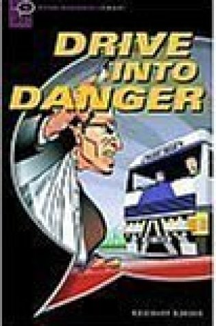 Drive Into Danger (Oxford Bookworms Starters) PDF Book by Rosemary Border PDF ePub