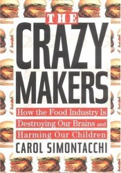 The Crazy Makers Book by Carol N. Simontacchi