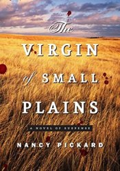The Virgin of Small Plains Book by Nancy Pickard