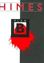 Plan B (Harlem Cycle, #9) Book by Chester Himes