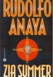 Zia Summer Book by Rudolfo Anaya
