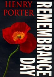 Remembrance Day Book by Henry Porter