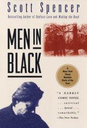 Men in Black Book by Scott Spencer