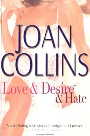 Love And Desire And Hate PDF Book by Joan Collins PDF ePub