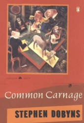 Common Carnage Book by Stephen Dobyns