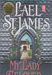 My Lady Beloved Book by Lael St. James