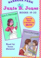 Junie B., First Grader: Boss of Lunch & Junie B., First Grader: Toothless Wonder: (Junie B. Jones, #19-20) Book by Barbara Park