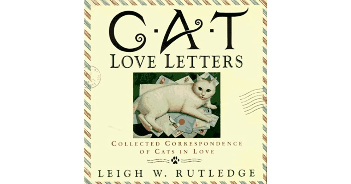 Download Cat Love Letters: Collected Correspondence of Cats in Love ...
