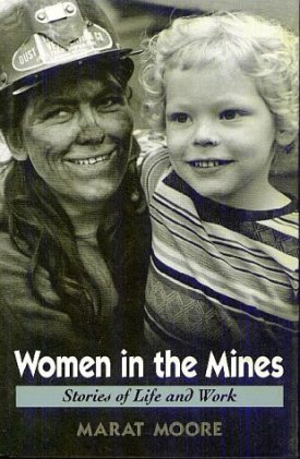 The cover of Marat Moore's book features a black and white picture of a woman miner smudged with soot, holding onto a child.