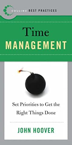 Download Best Practices: Time Management: Set Priorities to Get the Right Things Done