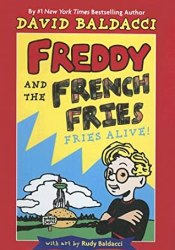 Fries Alive! (Freddy And The French Fries, #1) Book by David Baldacci