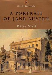 A Portrait Of Jane Austen Book by David Cecil